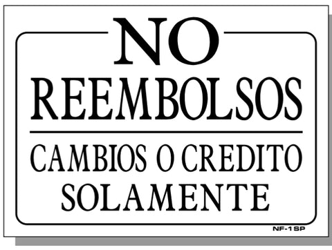 No Refunds-Exchanges or Credit Only in SPANISH Sign, NF1sp