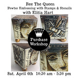Workshop | Bee the Queen: Stencil and Stamp Metal Art with Elitia Hart