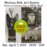 Workshop |  Mexican Folk Art Santos : Pewter and Polymer Clay with Elitia Hart