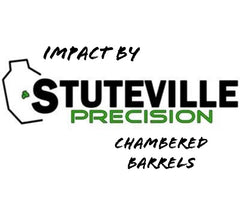 """Impact by Stuteville"" Chambered Barrels for Impact Actions are IN STOCK NOW!!!"
