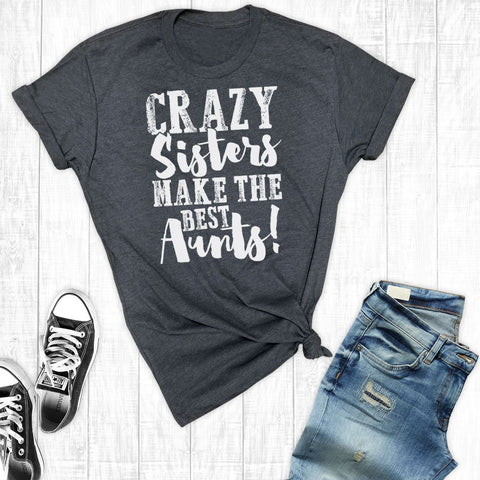 T-Shirts - Crazy Sisters