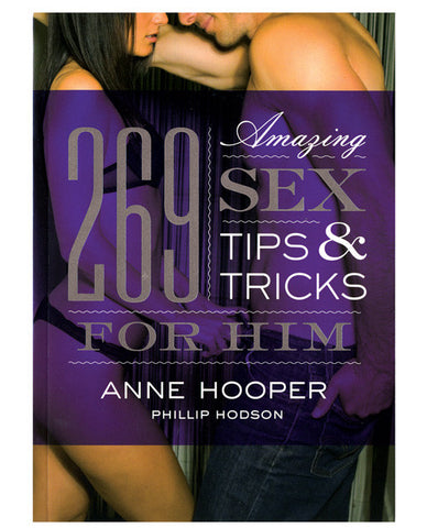 269 Amazing Sex Tips For Him Book