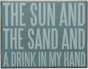 Sun, Sand & Drink Beach Sign