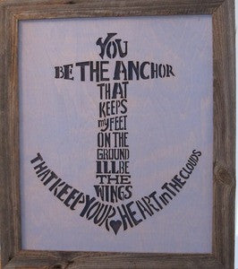 Anchor Saying Salvaged Wood Cutouts - By the Sea Beach Decor