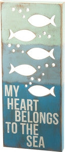 My Heart Belongs to the Sea Beach Sign