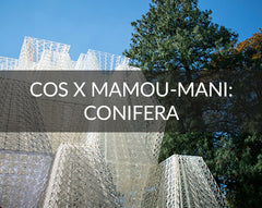 COS X Mamou-Mani Conifera Milan Design Week