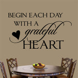 Begin Each Day Grateful Heart | Vinyl Wall Lettering | Religious Decal