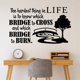 Which Bridge to Cross Decal | Vinyl Wall Lettering | Wall Quotes