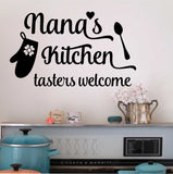 Nana's Kitchen Tasters Welcome Decal | Vinyl Lettering | Wall Quotes