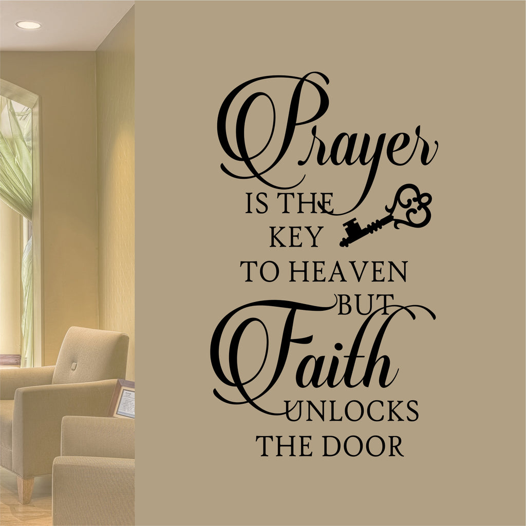Prayer is Key Faith Unlocks | Vinyl Wall Lettering | Religious Decal