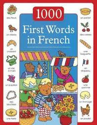 1000 First Words in French (French-English)