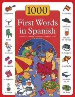 1000 First Words in Spanish (Spanish-English)