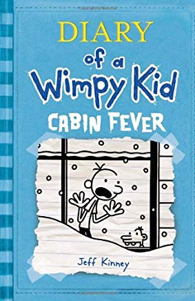 Cabin Fever - Diary of a Wimpy Kid, Book 6 (English)