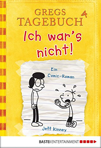 Gregs Tagebuch 4: Ich war's nicht - Diary of the Wimpy Kid #4: Dog Days (German)