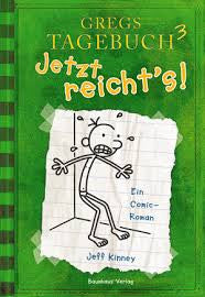 Gregs Tagebuch 3: Yetzt reicht's! - Greg's diary:The last straw (German)