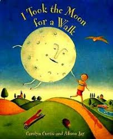I Took the Moon for a Walk (French-English)
