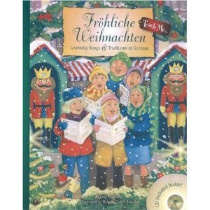 Bilingual GermanChildren's  Book & CD: Frohliche Weihnachten: Learning Songs & Traditions (German-English)