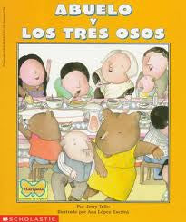 Abuelo y los tres osos - Grandfather and the three bears (Spanish-English)