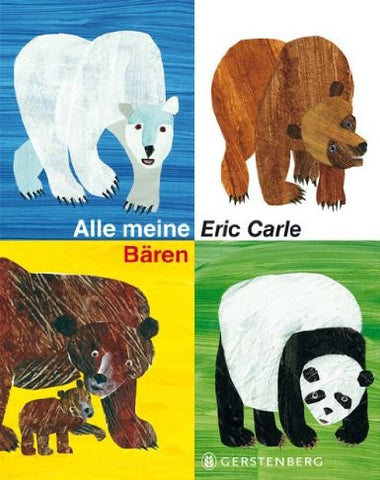 Eric Carle in German: Alle meine Bären, Sammelband - All of my bears,Anthology (German)