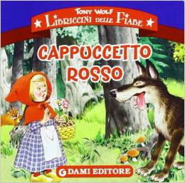 Cappucetto Rosso  - Lttle red riding hood (Italian)
