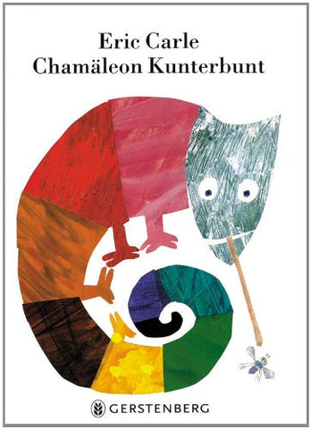 Eric Carle in German: Chamäleon Kunterbunt - Mixed-up Chameleon (German)