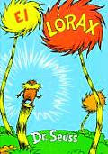 Dr Seuss in Spanish: El Lorax (Spanish)