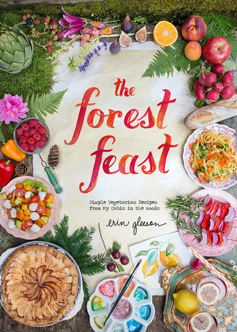 """The Forest Feast"" Cookbook"