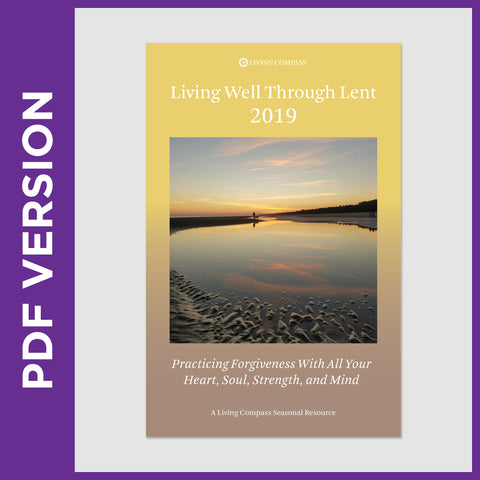 Living Well Through Lent 2019 (PDF FILE - 8.5x11 Version)