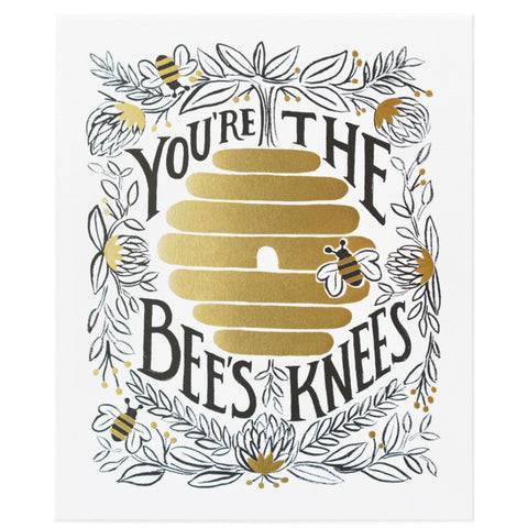 You're The Bee's Knees Print