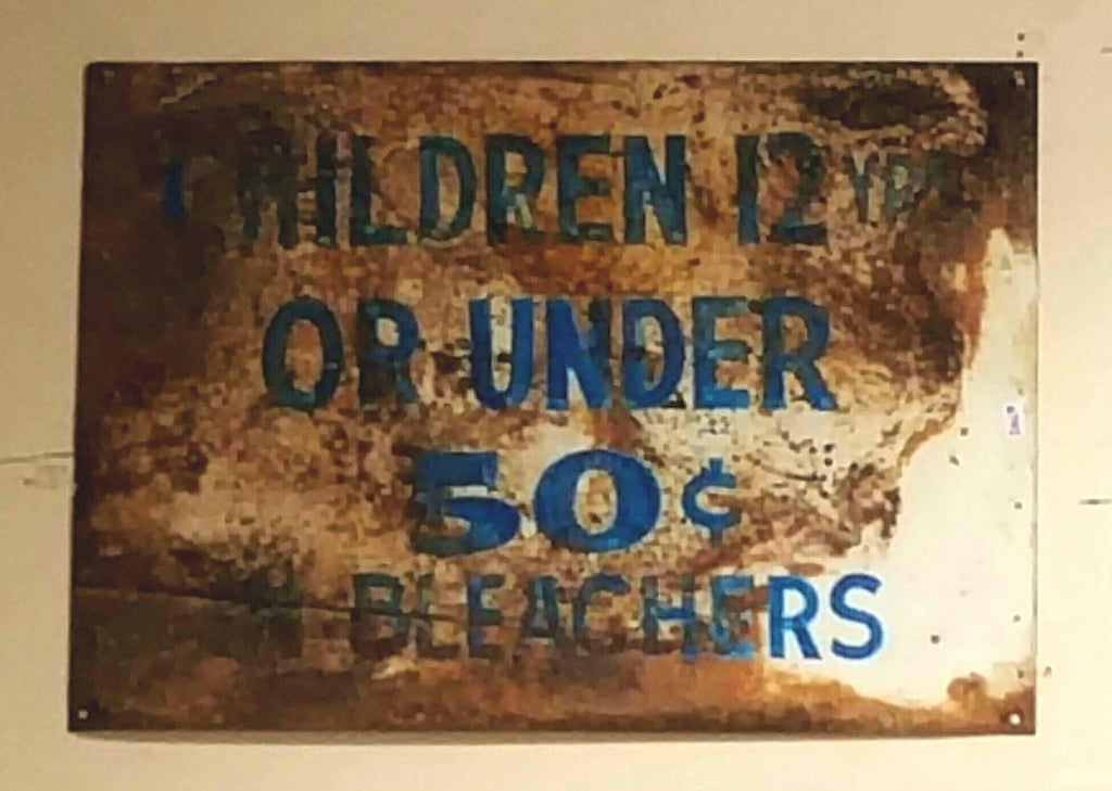 "Metal Sign, ""Children 12yrs or Under 50 Cent Bleachers"""