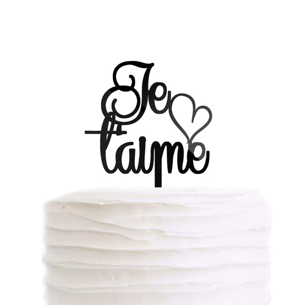 Je T'aime Wedding Cake Topper French Paris Theme I Love You Black Acrylic