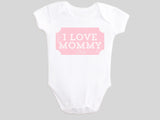 I Love Mommy Valentine's Day Baby Bodysuit