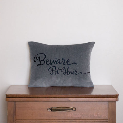 Beware Pet Hair Pillow Cover