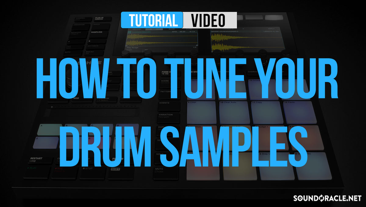 How To Tune Your Drum Samples