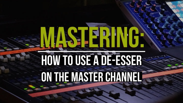 How to use a De-esser on your Master Channel Tutorial Video