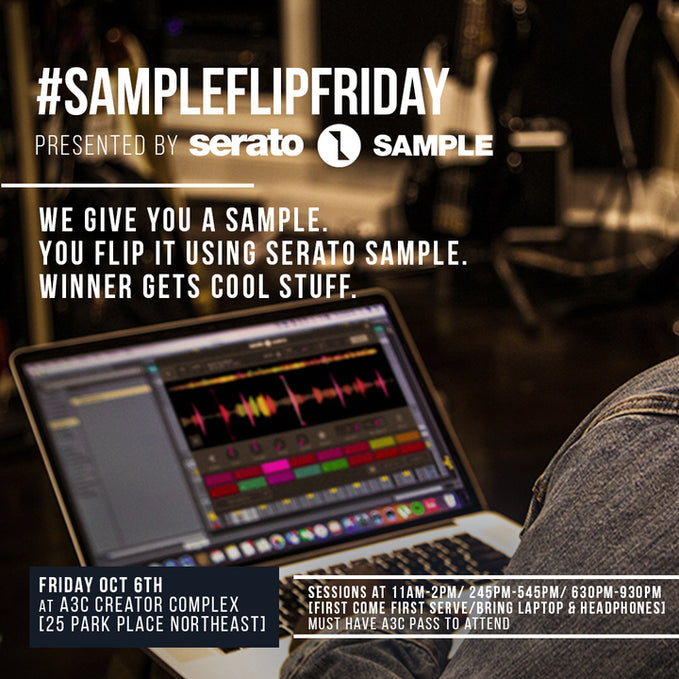 Friday Oct 6th: Judge at Serato Sample Flip Contest at A3C Festival 2017