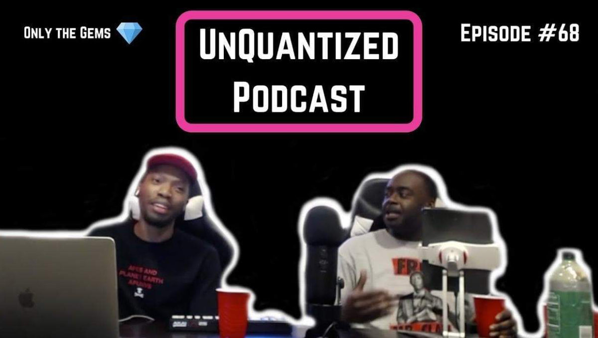 UnQuantized Podcast #68 (Only the Gems)