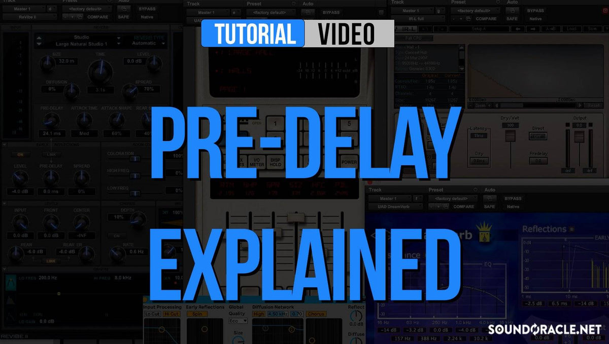 Pre-Delay Explained