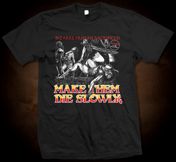 Official Grindhouse Line: Make Them Die Slowly (Cannibal Ferox) - Gildan Soft 4.5 Ounce T-Shirt