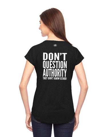 products/Dont-Question_Authority-Tee-Shirt-Womens-Black-Back-01.jpg