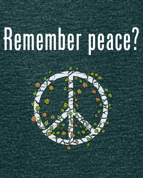 'Remember peace?' v.2 - Women's Edition - Dark Green Heathered