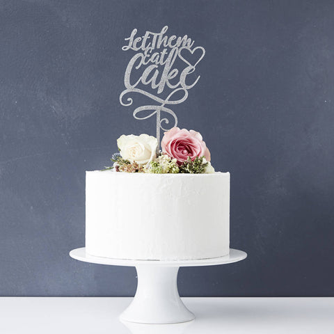 'Let Them Eat Cake' Personalised Cake Topper