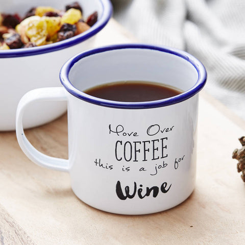 'Move Over Coffee' Enamel Personalised Wine Mug