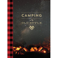 Camping in the Old Style Book