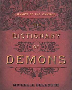 Dictionary of Demons by Michelle Belanger | AG