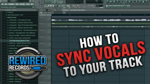 FL Studio Tutorial: How to Sync Vocals to your track