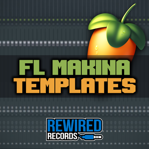 FL Studio Makina Templates
