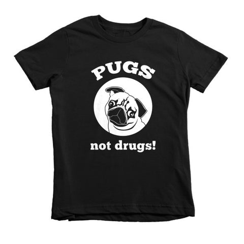 Pugs Not Drugs! - Short Sleeve Kids T-Shirt -  - 2