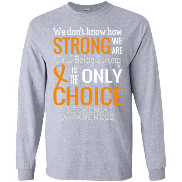 We Don't Know How Strong We Are... Long Sleeved and Sweater