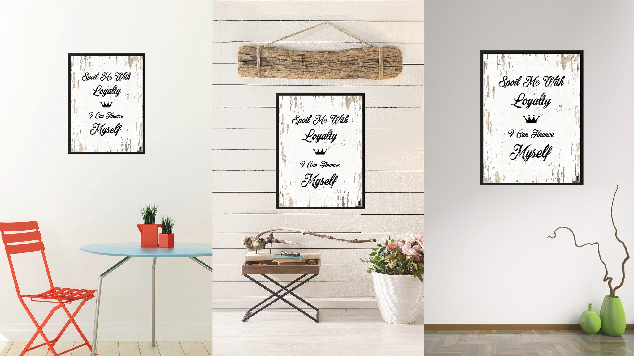 Spoil me with loyalty I can finance myself Motivation Quote Saying Gift Ideas Home Decor Wall Art
